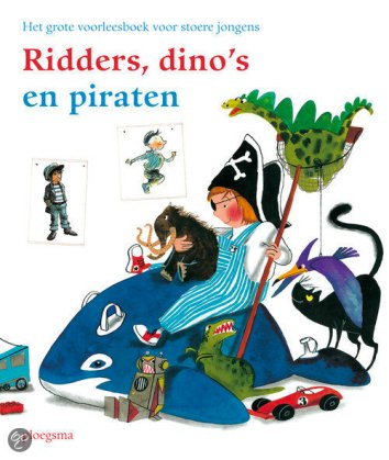 Knights, Dino's and Pirates - Ploegsma Publishers